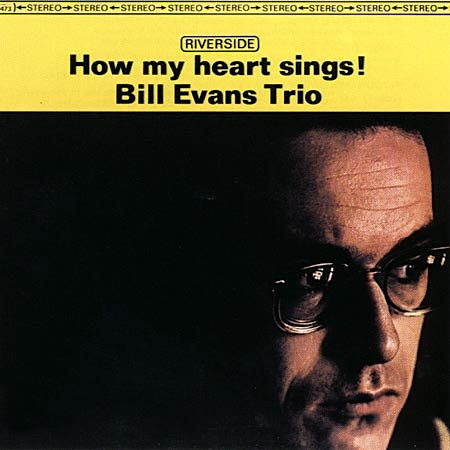 Bill_Evans_How_My_Heart_Sings.jpg