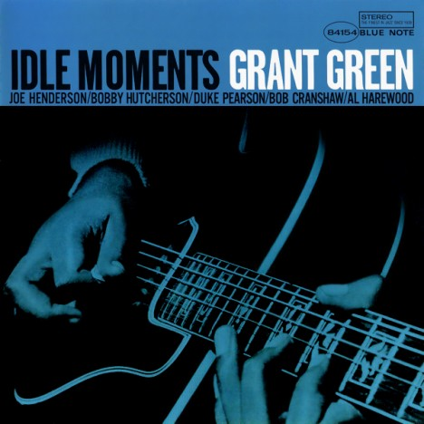 Grant Green | Idle Moments Rvg Edition