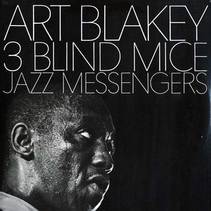 3 Blind Mice - Art Blakey