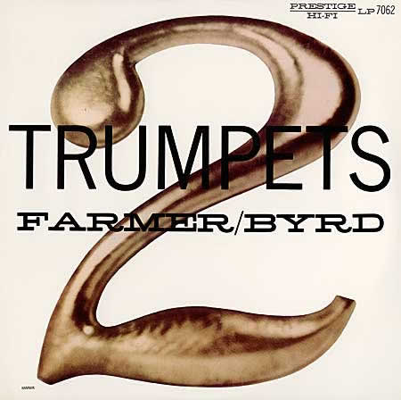 ART FARMER AND DONALD BYRD - Two Trumpets - 33T