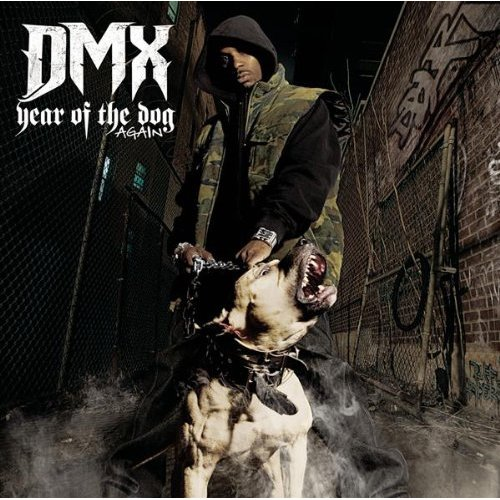 DMX | Year Of The Dog Again