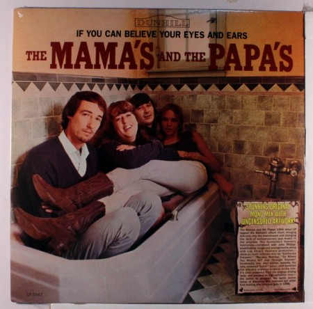 Mamas & The Papas - If You Can Believe Your Eyes And Ears (mono)