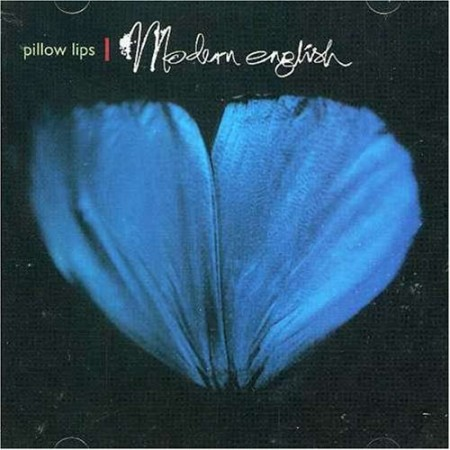 Modern English Pillow Lips Album : Modern English Pillow Lips Records, Vinyl and CDs - Hard to Find and Out-of-Print
