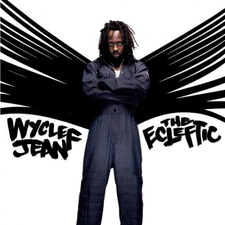 Wyclef Jean - The Ecleftic Album