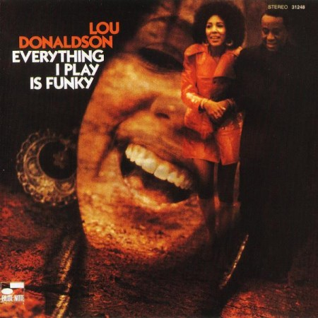 Lou Donaldson - Everything I Play Is Funky Album