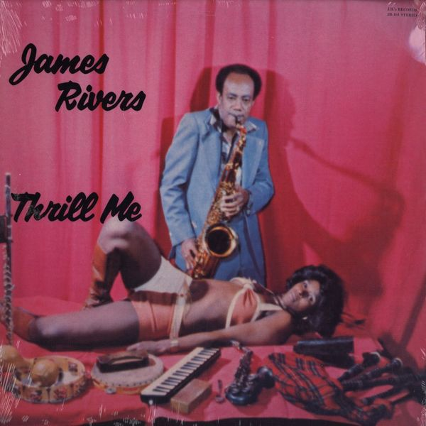 James Rivers | Thrill me