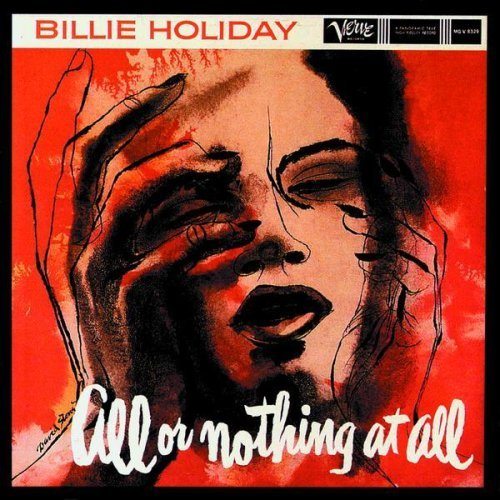 Billie Holiday | All or nothing at all 180 gr. (2012)
