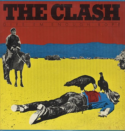 Clash - Give Em Enough Rope LP