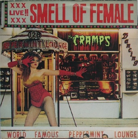 Cramps | Smell of female