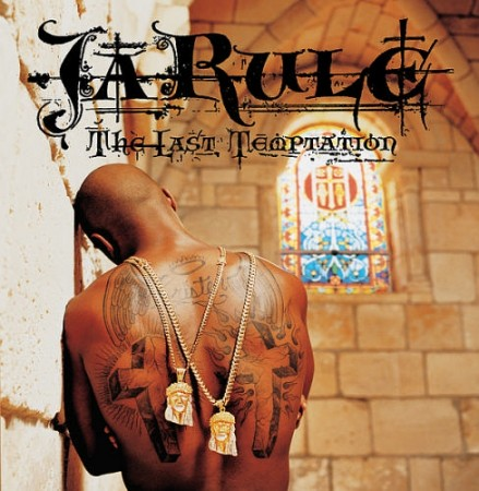 Ja Rule | The last temptation