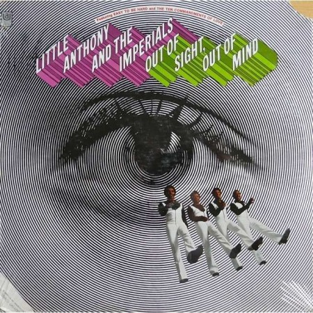 Little Anthony & The Imperials - Out Of Sight Out Of Mind