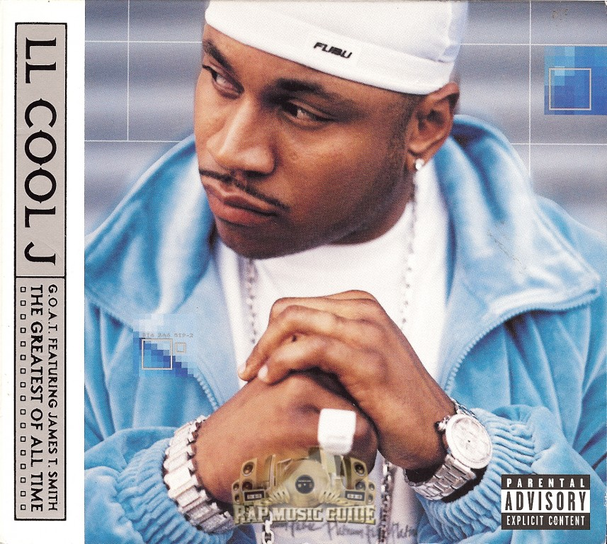 LL Cool J | G.O.A.T. featuring James T.Smith The greatest of all time (2000)