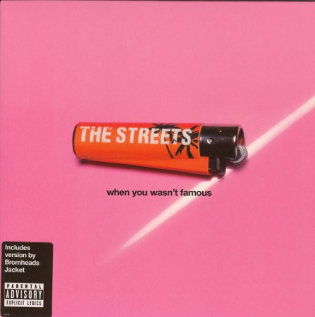 The Streets | when you wasnt famous (2006)