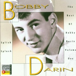 Bobby Darin | Splish splash Best of Bobby Darin volume one