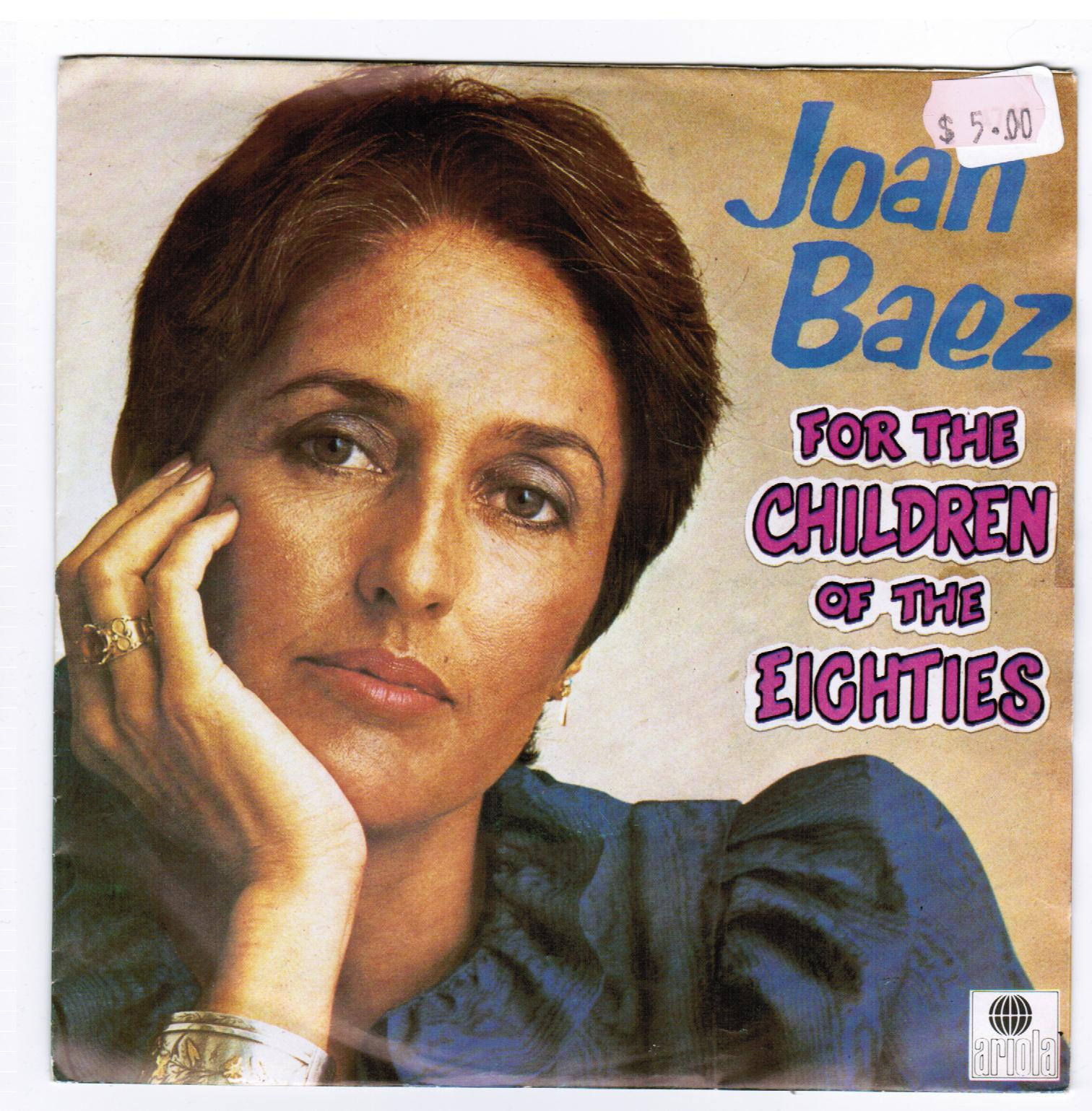 Joan Baez | For The Children Of The Eighties/A Little Love Inside (1983)