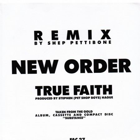 New Order - True Faith Remix By Shep Pettibone