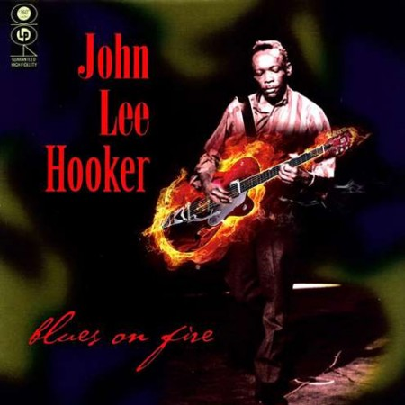 John Lee Hooker | Blues On Fire (2009)