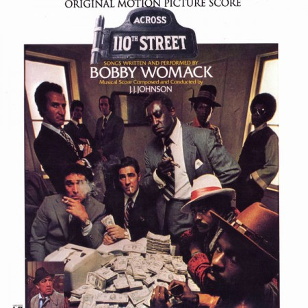 Bobby Womack - J.j. Johnson | Across 110th Street Original Soundtrack 180gr. 180 gr. (1972)
