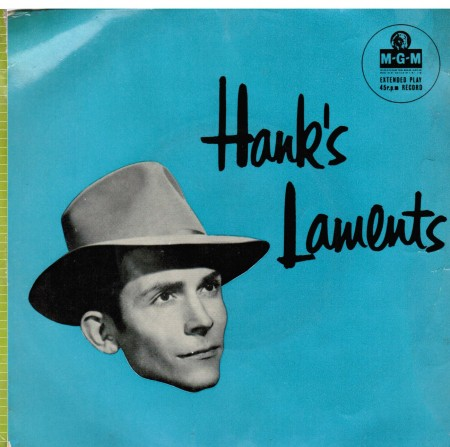 Hank Williams | Hank's Laments