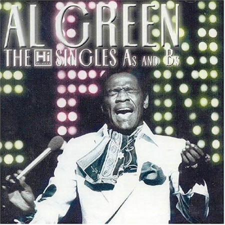Al Green | The Hi Singles As And Bs (The Willie Mitchell Productions) 180 gr. (2011)
