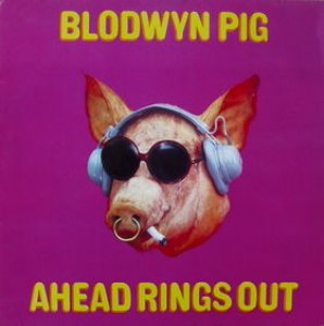 Blodwyn Pig Ahead Rings Out Beatnick Records