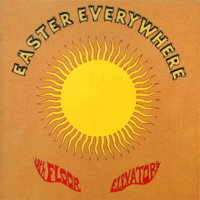 13th Floor Elevators | Easter Everywhere 180 gr.