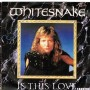 Whitesnake Is+This+Love 7''