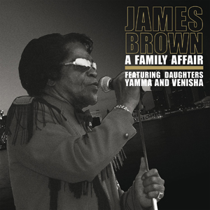 James Brown | A Family Affair (2013)