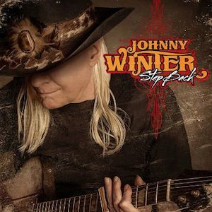 Johnny Winter | Step Back (2014)