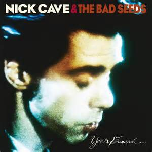 Nick Cave & The Bad Seeds | Your Funeral… My Trial 180 gr. (2014)