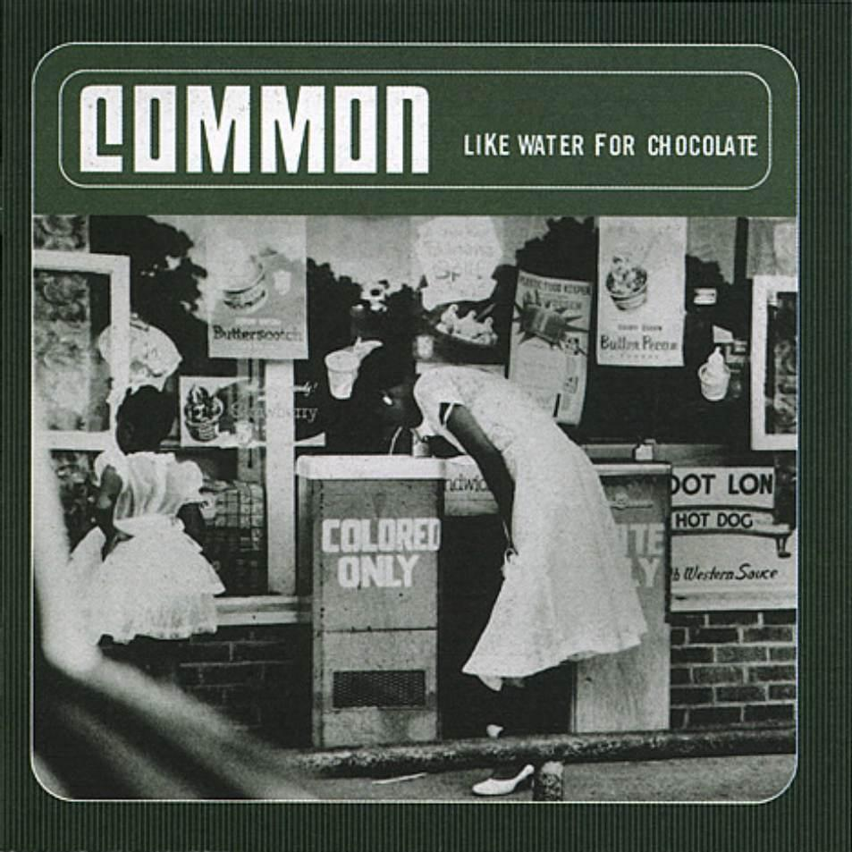 Common | Like Water For Chocolate (2000/2015)