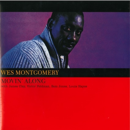 Wes Montgomery | Movin Along