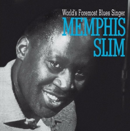 Memphis Slim | World`s Foremost Blues Singer (1961/2014)