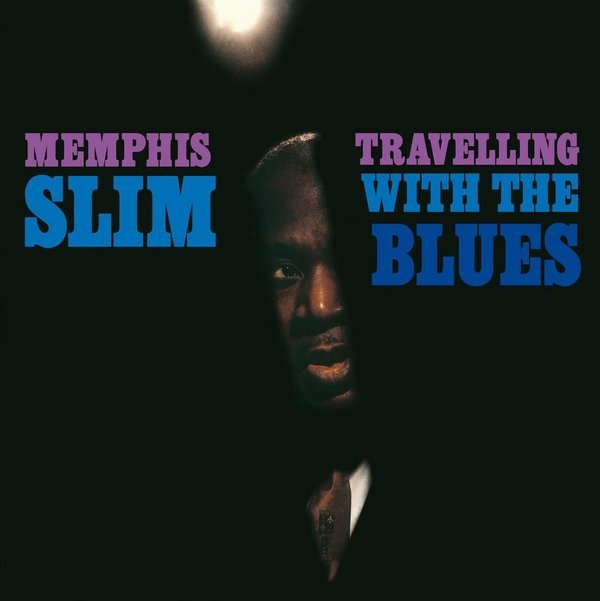 Memphis Slim | Travelling With The Blues (sealed) (1983/2014)