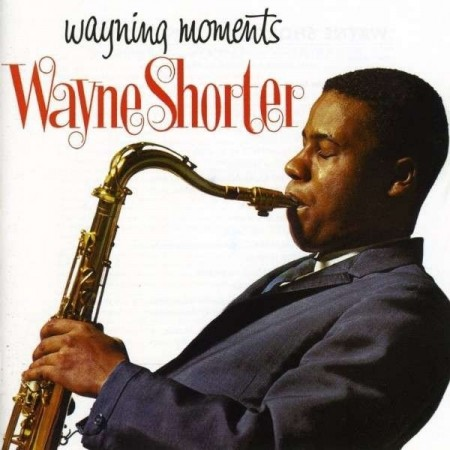 Wayne Shorter | Wayning Moments (sealed) (1962/2014)