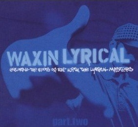 Various Artists | Waxin Lyrical: Part Two (sealed) (2003)