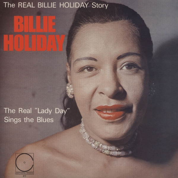 Billie Holiday | The Real 'Lady Day' Sings The Blues (sealed) (1956/2014)