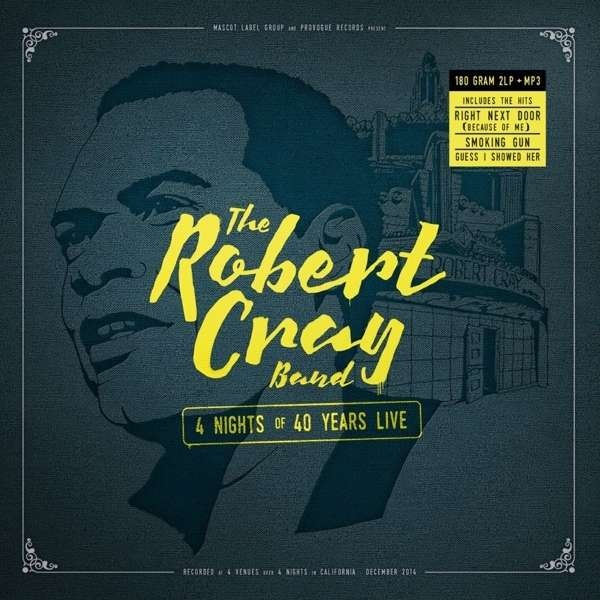 Robert Cray Band   4 Nights of 40 Years Live (sealed) 180 gr. (2015)