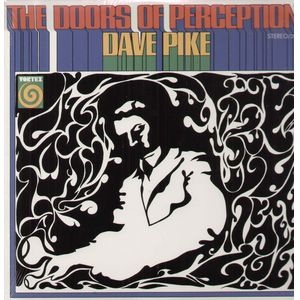 Dave Pike | The Doors Of Perception (sealed) (1970)