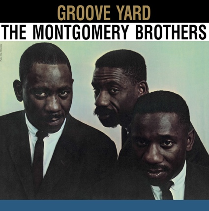 Montgomery Brothers | Groove Yard (sealed) (1961/2013)
