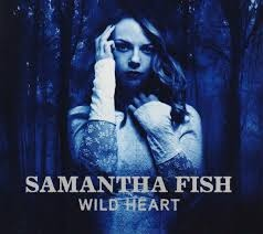 Samantha Fish | Wild Heart (sealed) (2015)