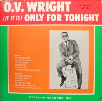O.v. Wright | (If It Is) Only For Tonight (sealed) (1965)