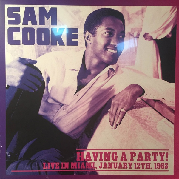 Sam Cooke | Havin A Party! (sealed) (2015)