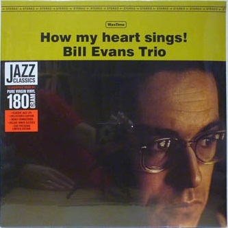 Bill Evans | How My Heart Sings (sealed) 180 gr. (1962/2013)