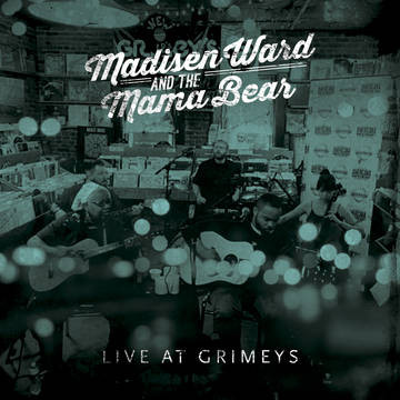 Madisen Ward and the Mama Bear | Madisen Ward and the Mama Bear – Live at Grimey's (sealed) (2016)