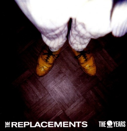 The Replacements | The Replacements: The Sire Years (sealed) (2016)