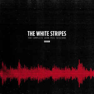 The White Stripes   The Complete Peel Sessions (2016)