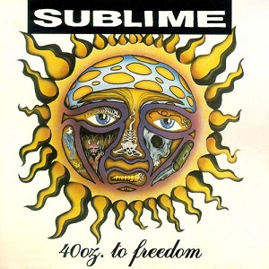 Sublime | 40 oz. to Freedom