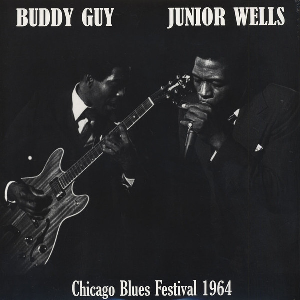 Buddy Guy & Junior Wells | Chicago Blues Festival 1964 180 gr. (1964/2015)