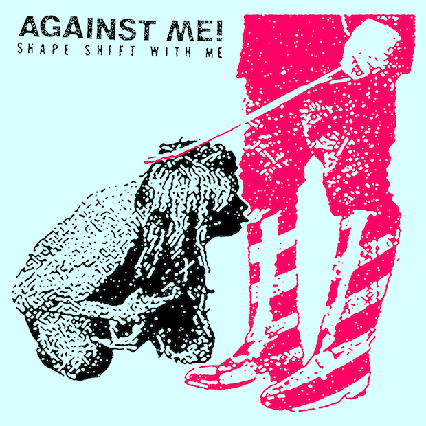 Against Me | Shape Shift With Me (2016)